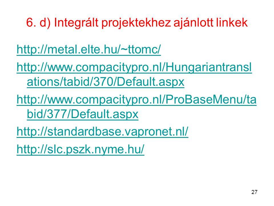 6. d) Integrált projektekhez ajánlott linkek