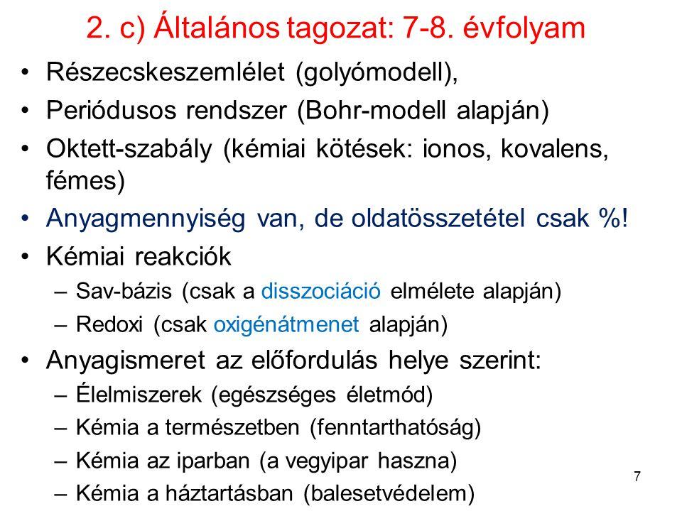2. c) Általános tagozat: 7-8. évfolyam