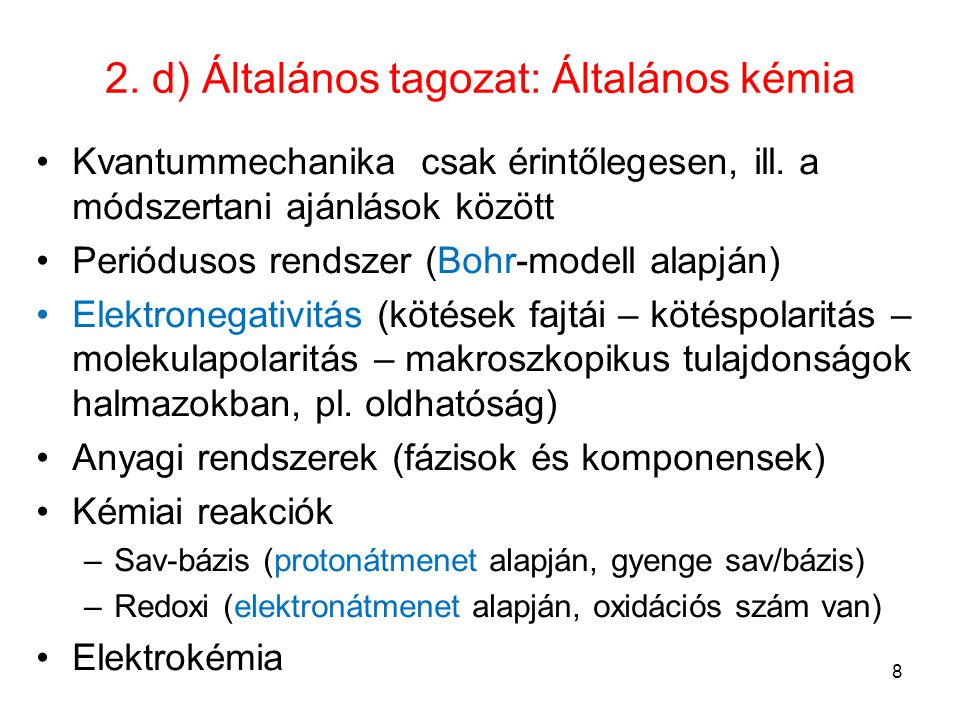 2. d) Általános tagozat: Általános kémia