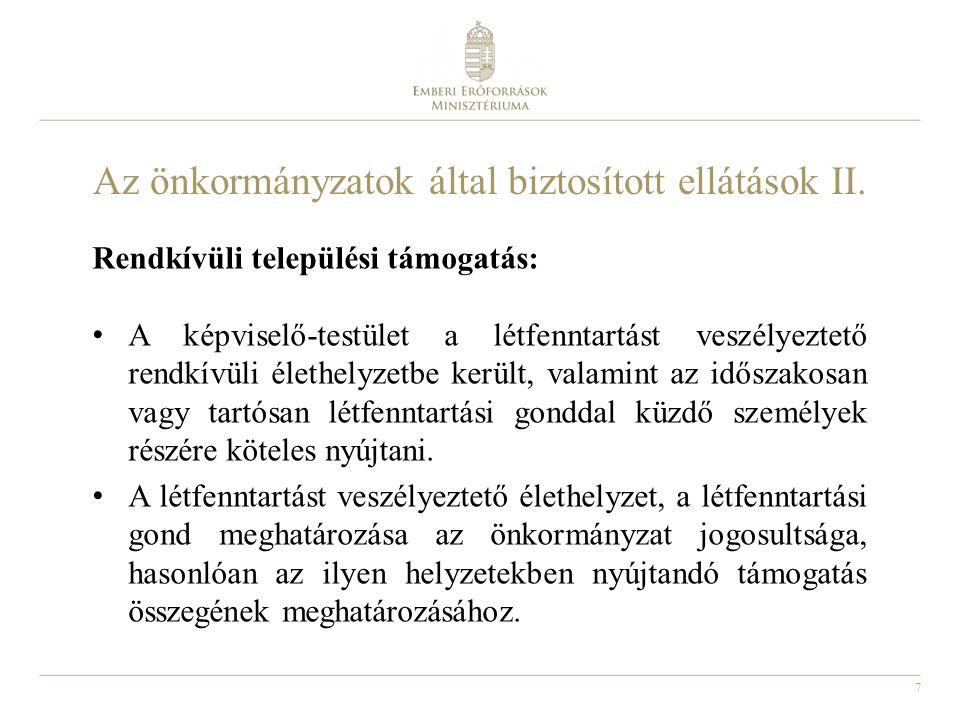 Az önkormányzatok által biztosított ellátások II.