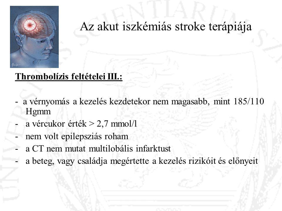 Az akut iszkémiás stroke terápiája