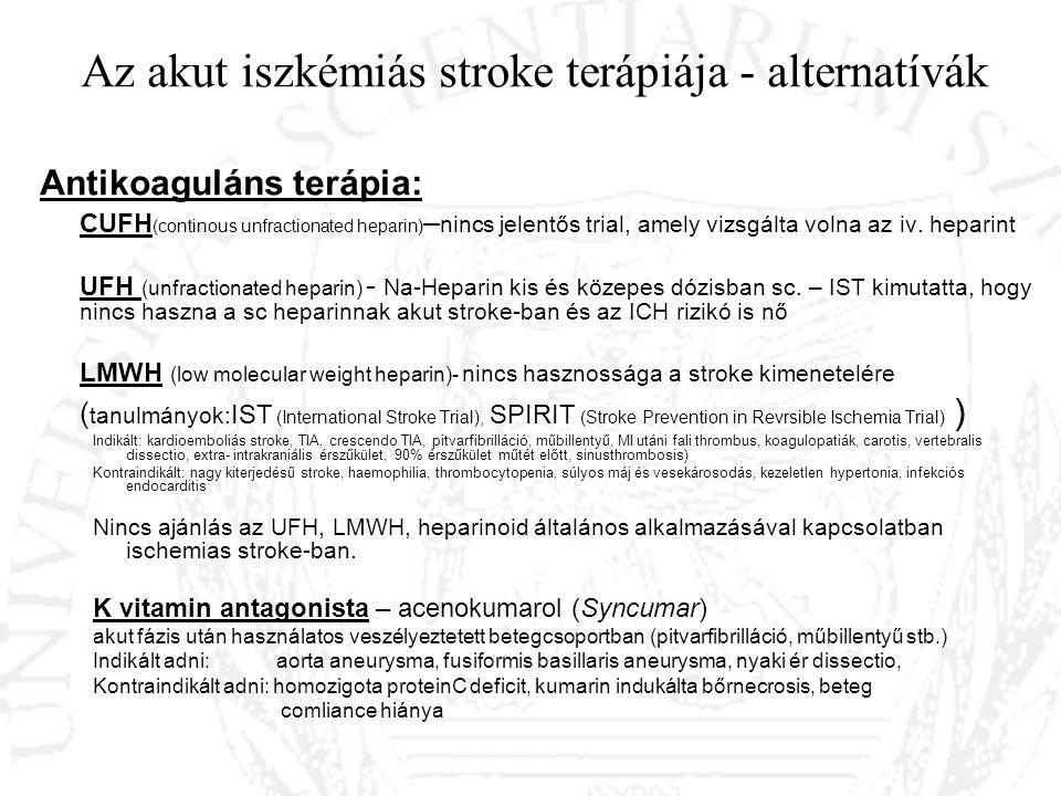 Az akut iszkémiás stroke terápiája - alternatívák