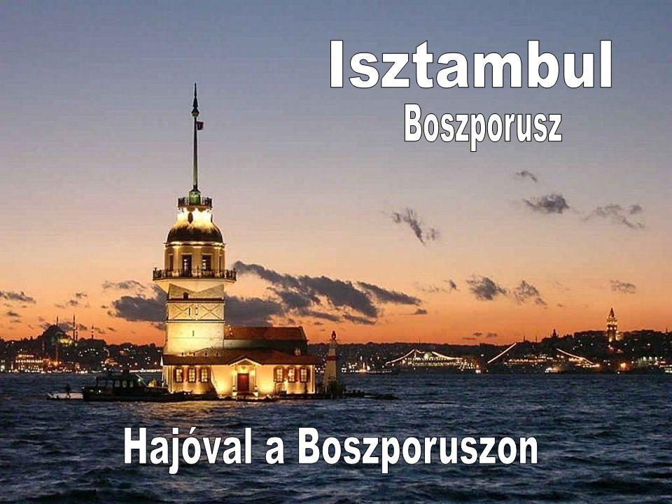 Hajóval a Boszporuszon