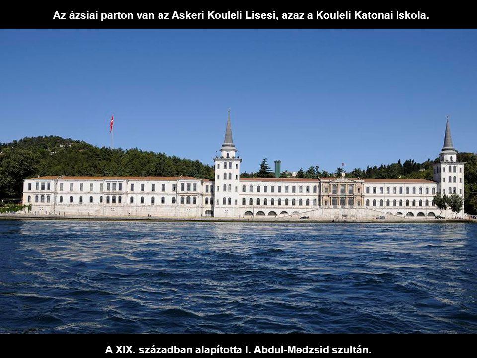 A XIX. században alapította I. Abdul-Medzsid szultán.