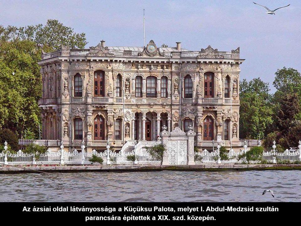 Az ázsiai oldal látványossága a Küçüksu Palota, melyet I
