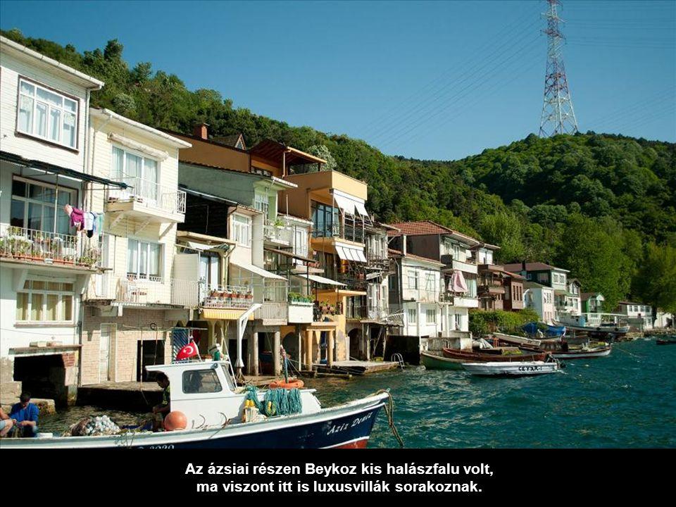 Az ázsiai részen Beykoz kis halászfalu volt,
