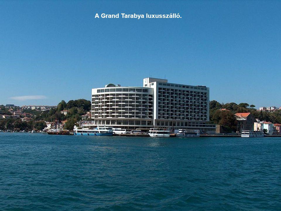 A Grand Tarabya luxusszálló.