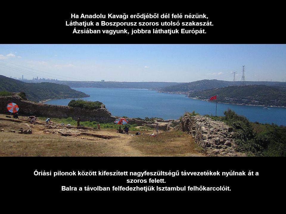 Ha Anadolu Kavağı erődjéből dél felé nézünk,