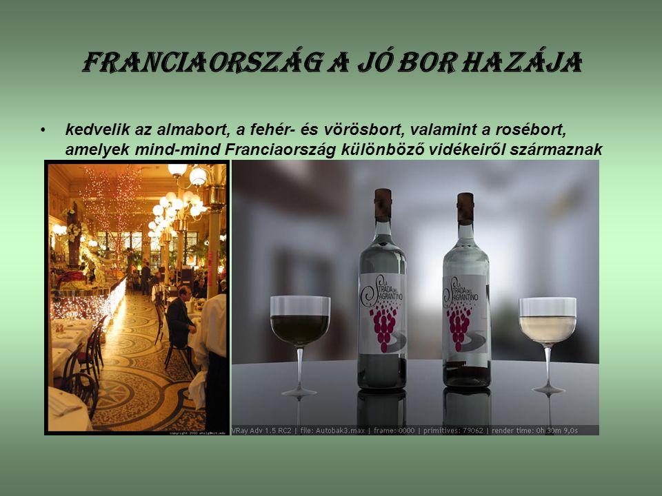 Franciaország a jó bor hazája