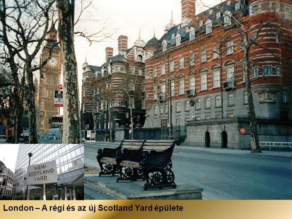 London – A régi és az új Scotland Yard épülete