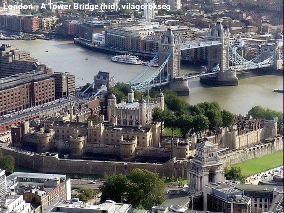 London – A Tower Bridge (híd), világörökség