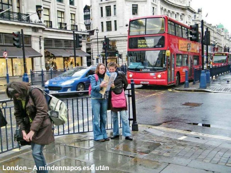 London – A mindennapos eső után