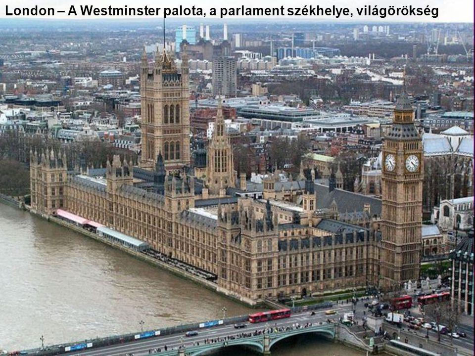 London – A Westminster palota, a parlament székhelye, világörökség
