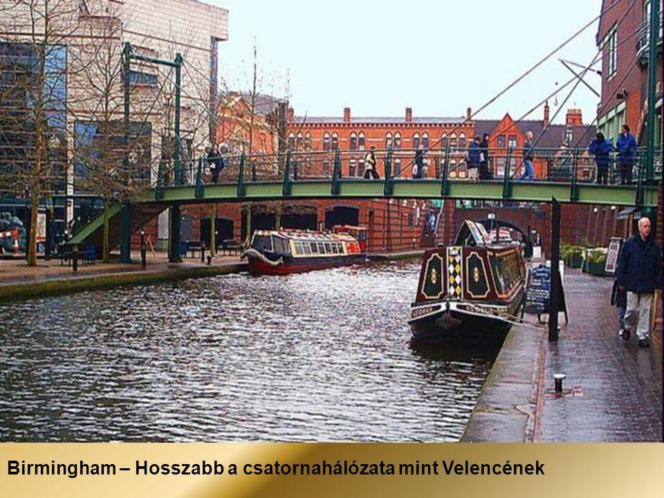 Birmingham – Hosszabb a csatornahálózata mint Velencének