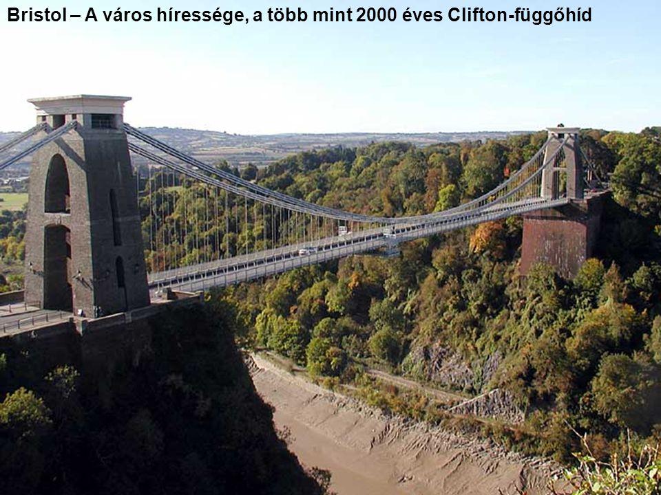 Bristol – A város híressége, a több mint 2000 éves Clifton-függőhíd