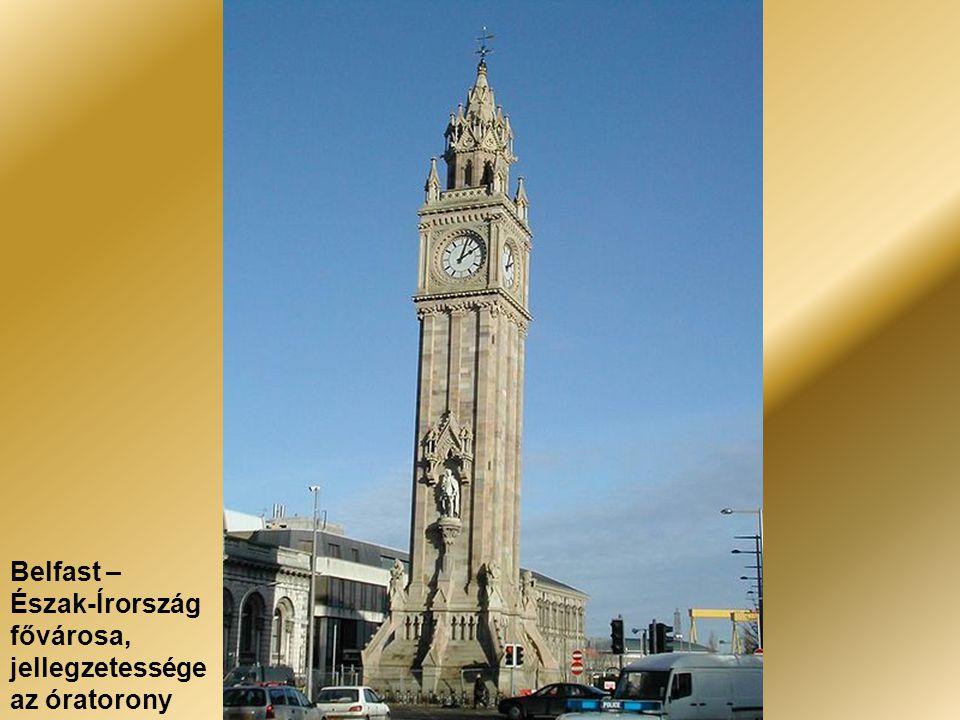 Belfast – Észak-Írország fővárosa, jellegzetessége az óratorony