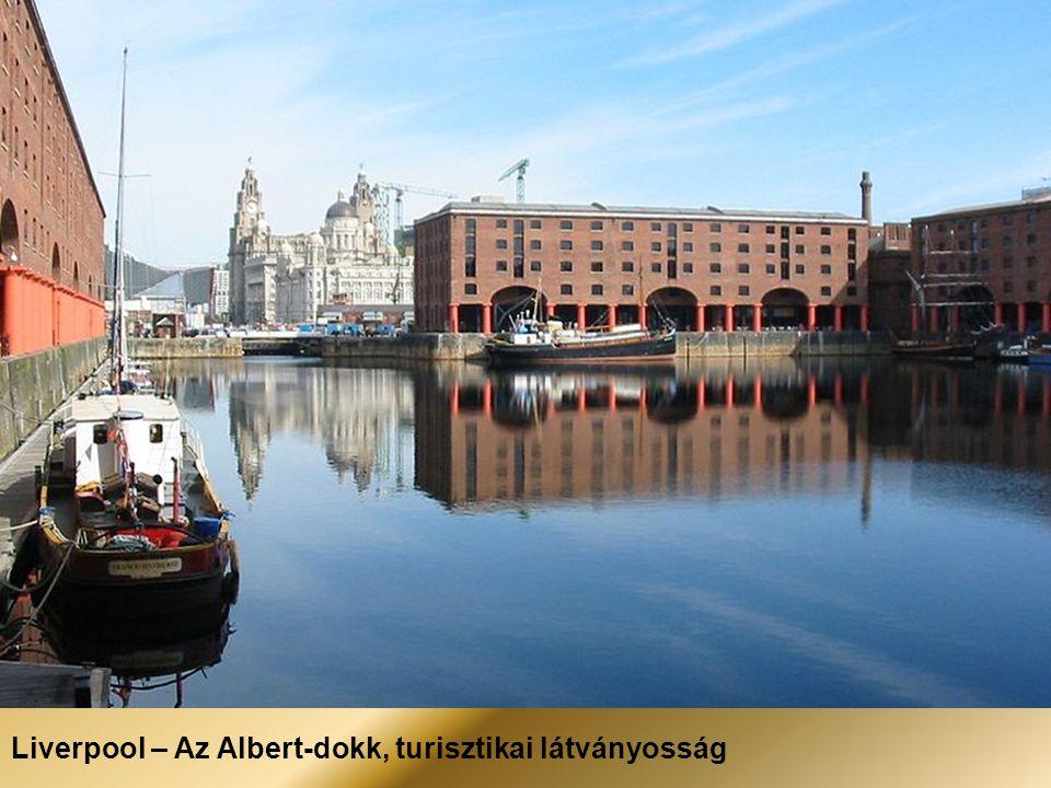 Liverpool – Az Albert-dokk, turisztikai látványosság