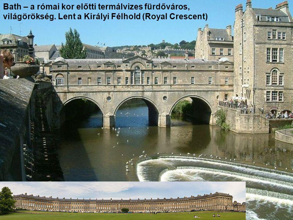 Bath – a római kor előtti termálvizes fürdőváros, világörökség