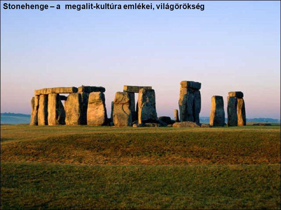 Stonehenge – a megalit-kultúra emlékei, világörökség