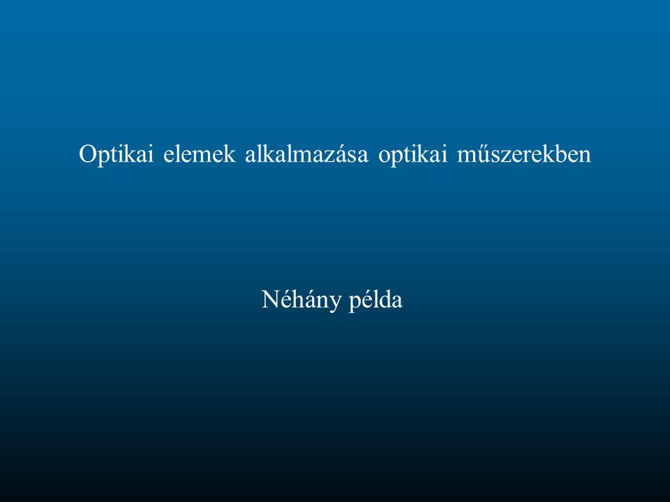 Optikai elemek alkalmazása optikai műszerekben