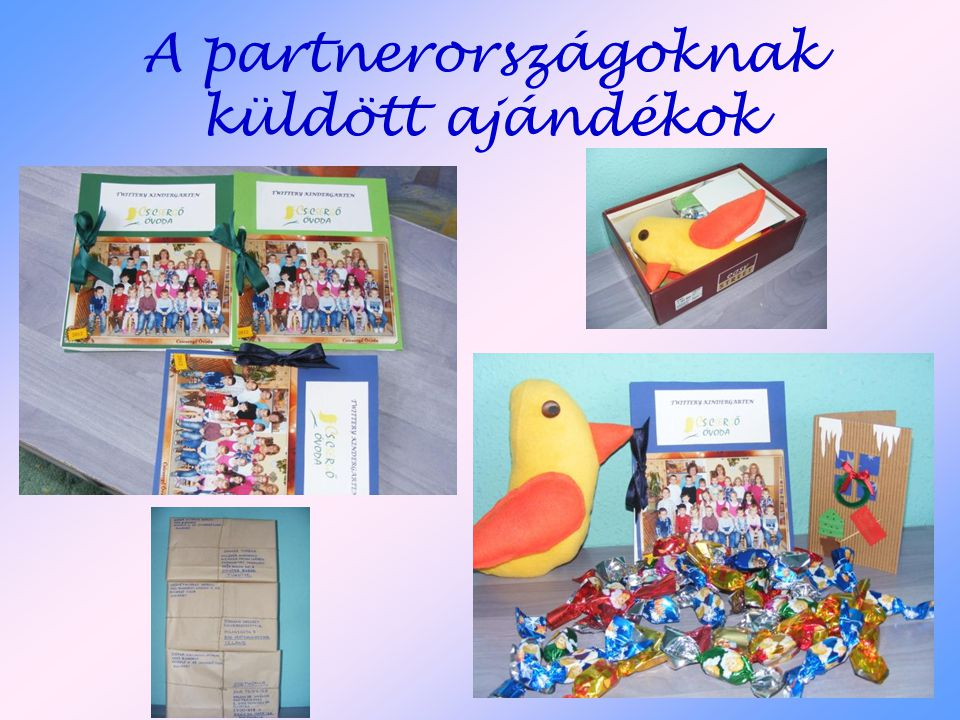 A partnerországoknak küldött ajándékok