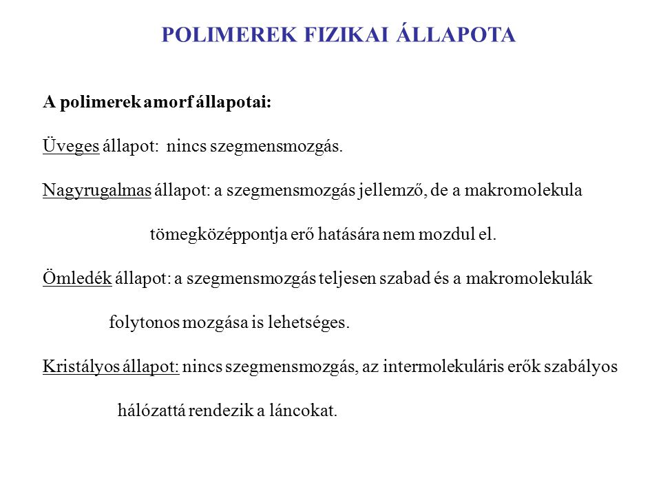 POLIMEREK FIZIKAI ÁLLAPOTA