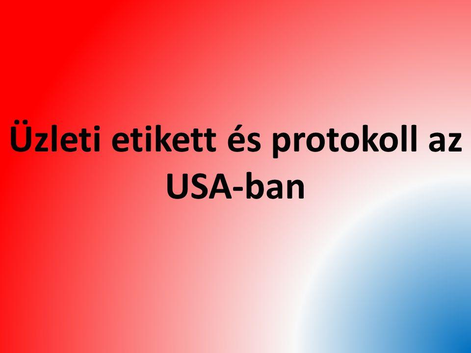 Üzleti etikett és protokoll az USA-ban