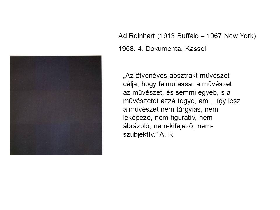 Ad Reinhart (1913 Buffalo – 1967 New York)