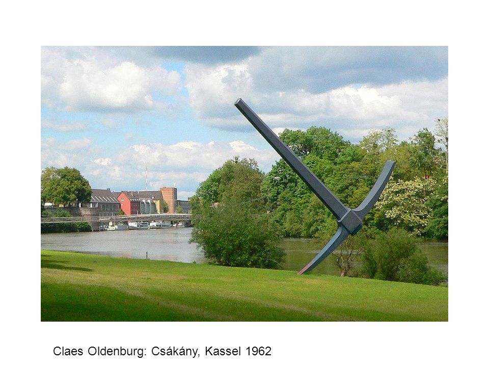 Claes Oldenburg: Csákány, Kassel 1962