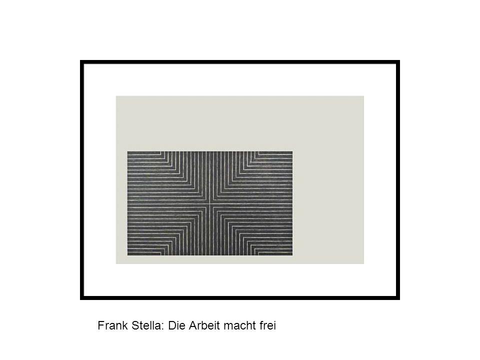 Frank Stella: Die Arbeit macht frei