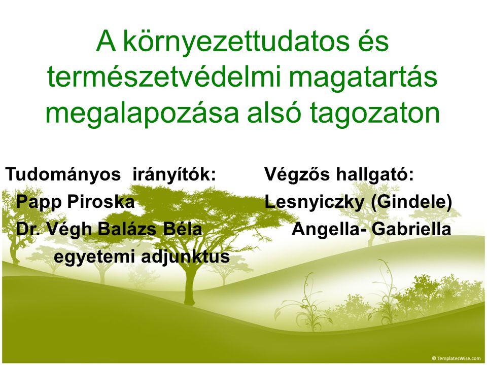 A környezettudatos és természetvédelmi magatartás megalapozása alsó tagozaton