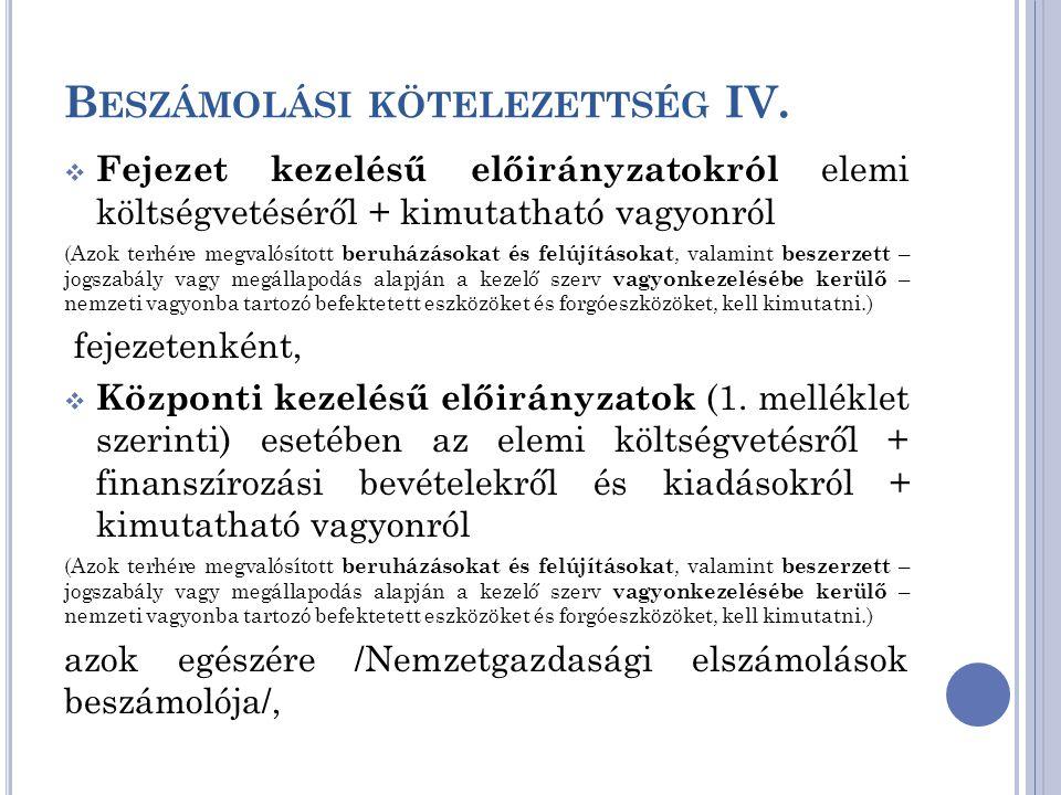 Beszámolási kötelezettség IV.