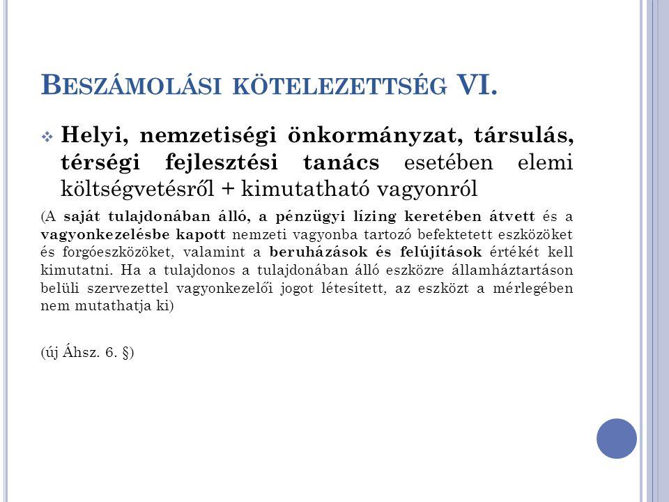 Beszámolási kötelezettség VI.