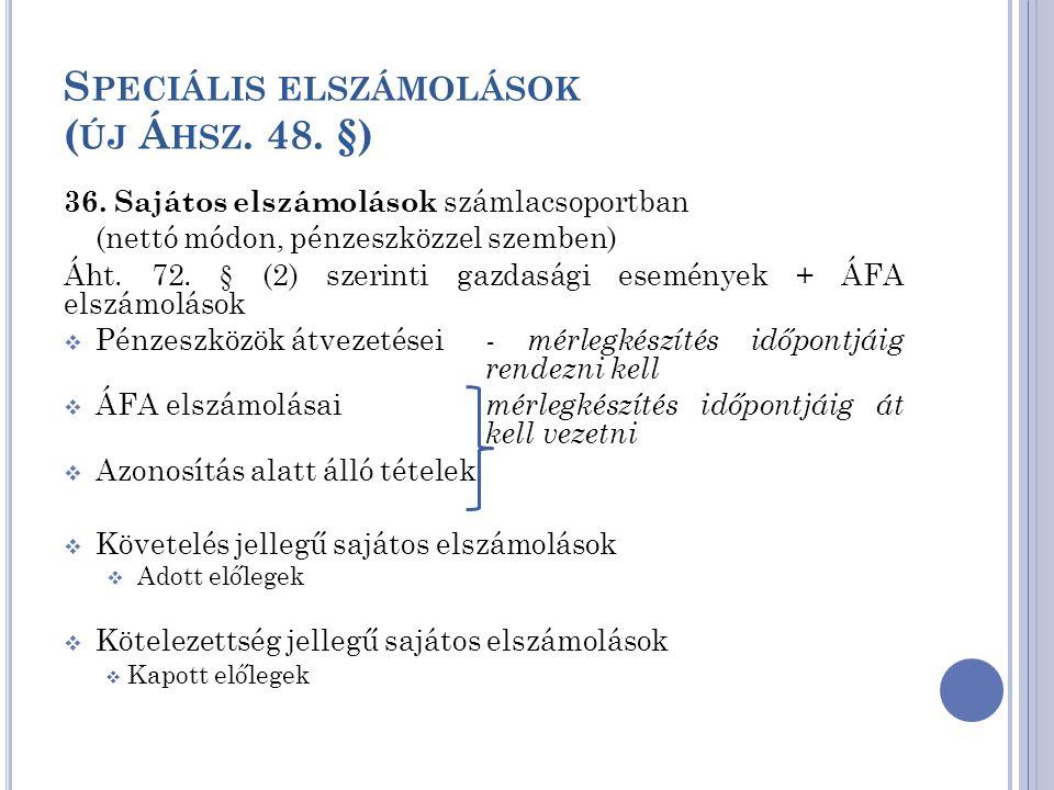 Speciális elszámolások (új Áhsz. 48. §)