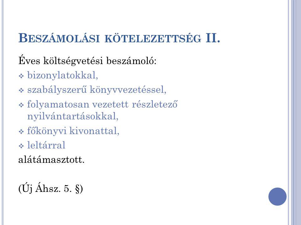 Beszámolási kötelezettség II.