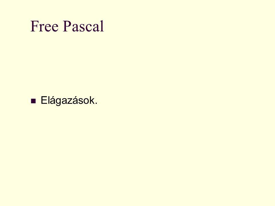 Nat Pedellus Free Pascal Elágazások.