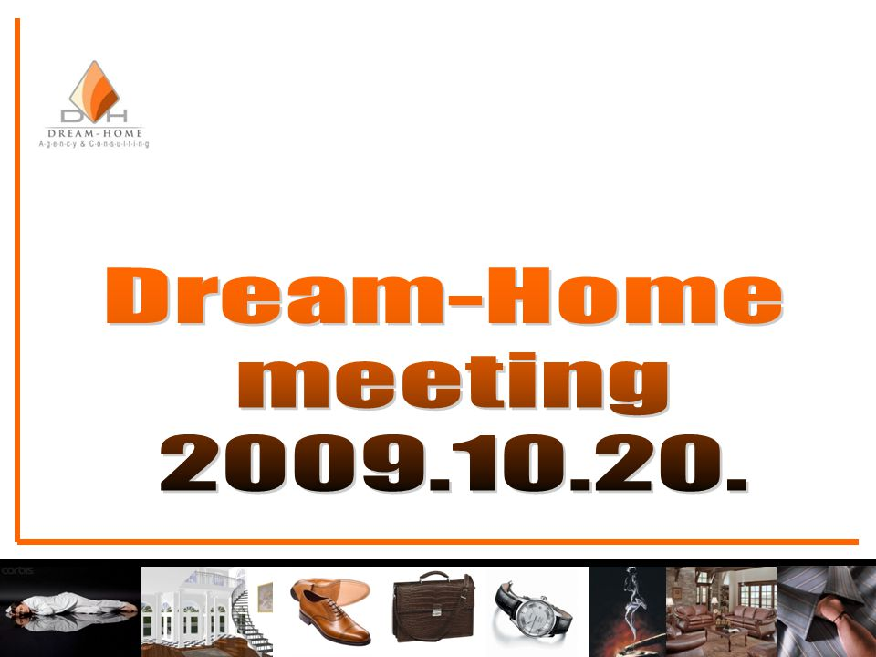 Dream-Home meeting 2009.10.20.