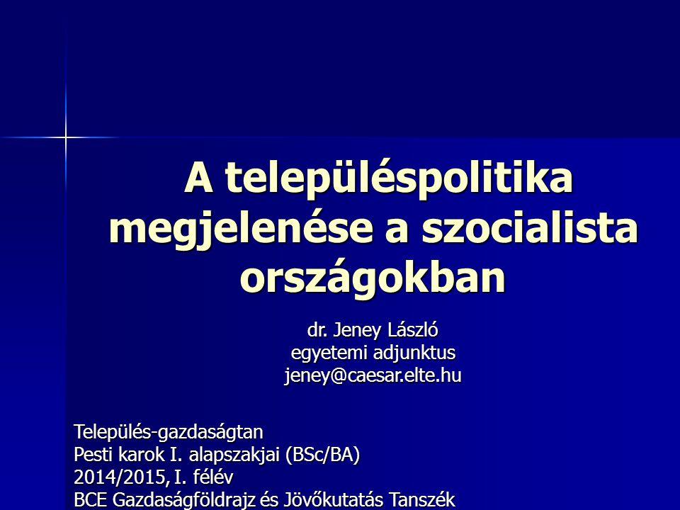 A településpolitika megjelenése a szocialista országokban