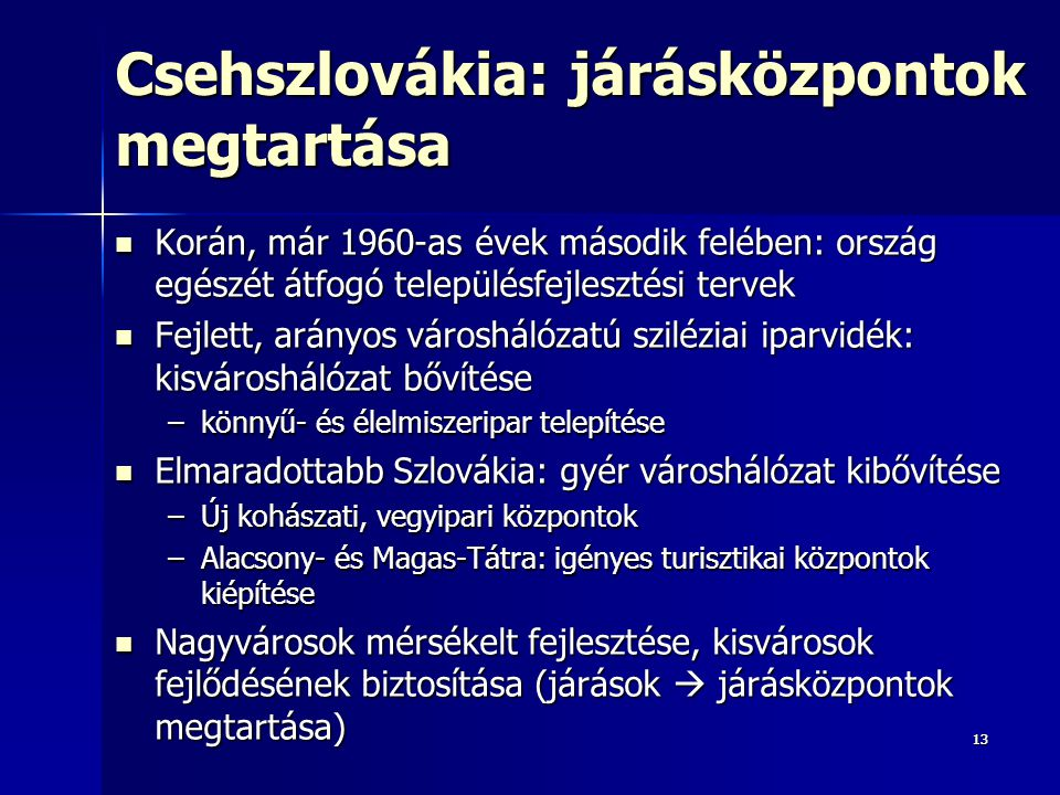 Csehszlovákia: járásközpontok megtartása