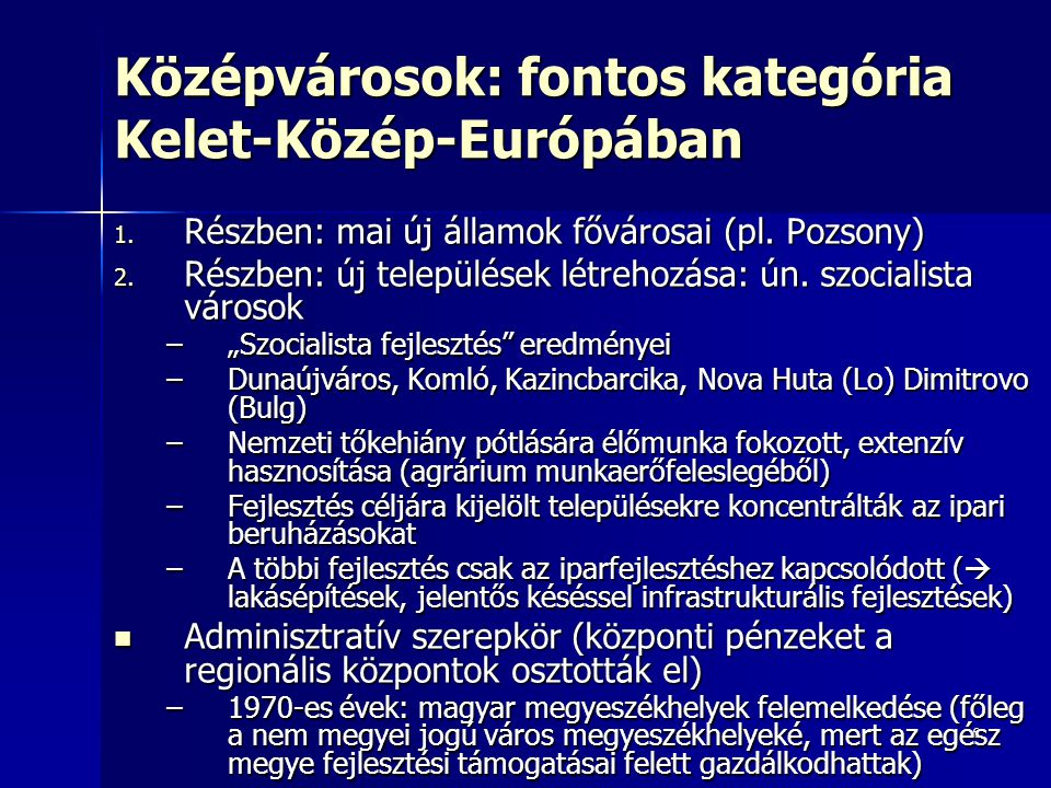 Középvárosok: fontos kategória Kelet-Közép-Európában
