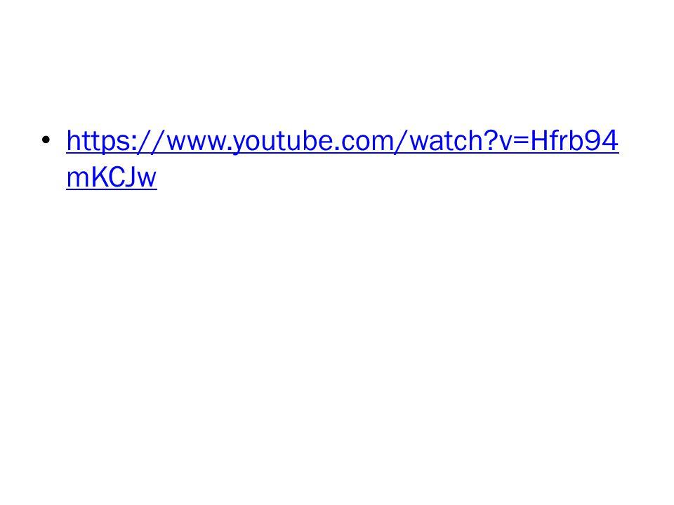 https://www.youtube.com/watch v=Hfrb94mKCJw