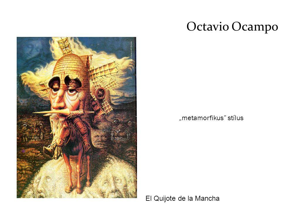 """Octavio Ocampo """"metamorfikus stílus El Quijote de la Mancha"""