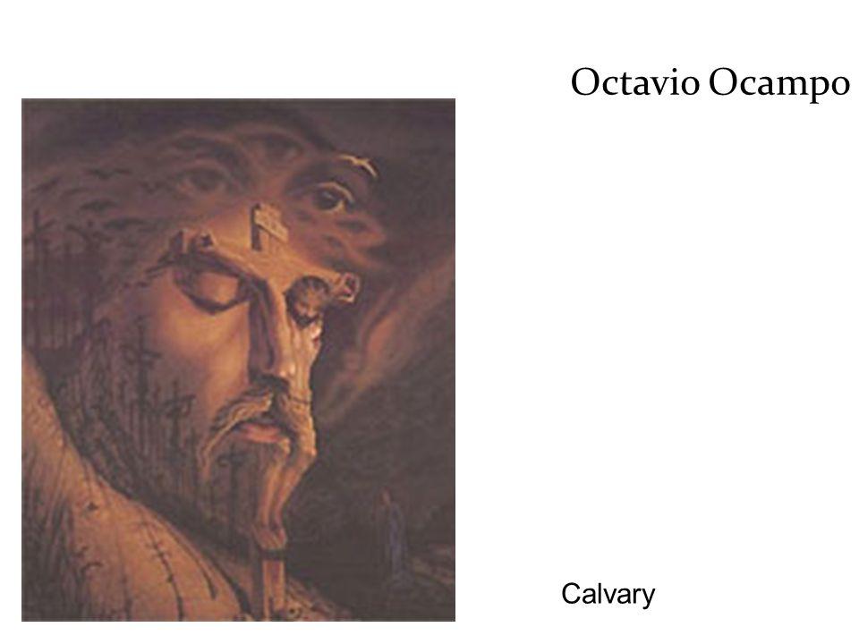 Octavio Ocampo Calvary