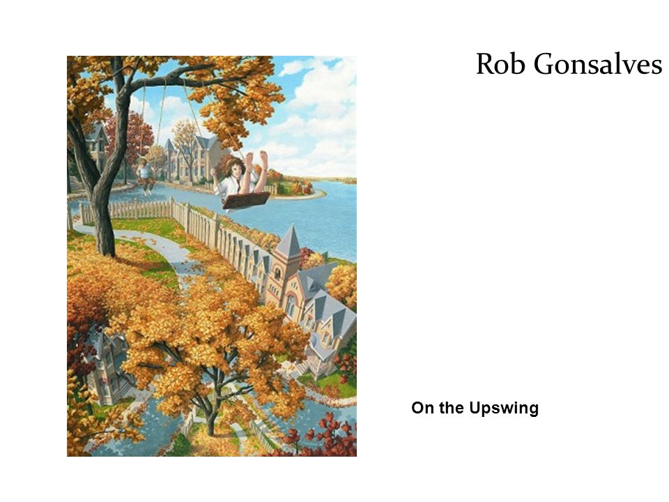 Rob Gonsalves On the Upswing