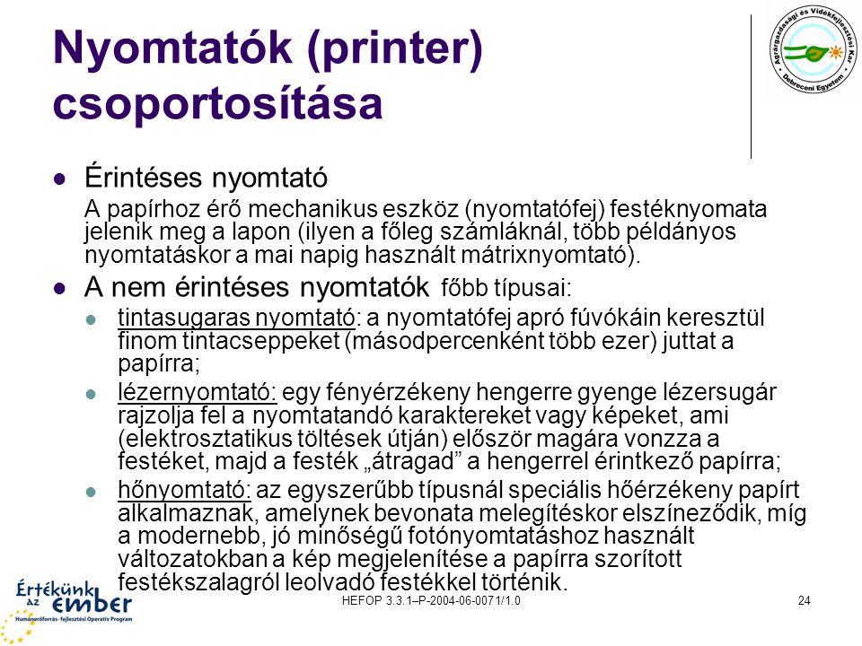 Nyomtatók (printer) csoportosítása