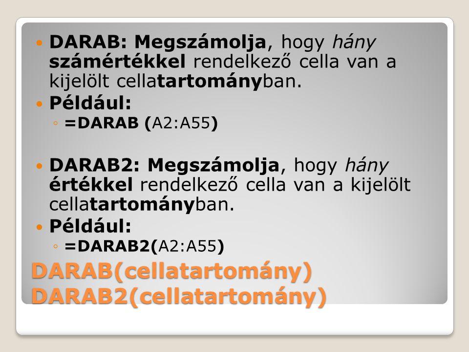 DARAB(cellatartomány) DARAB2(cellatartomány)