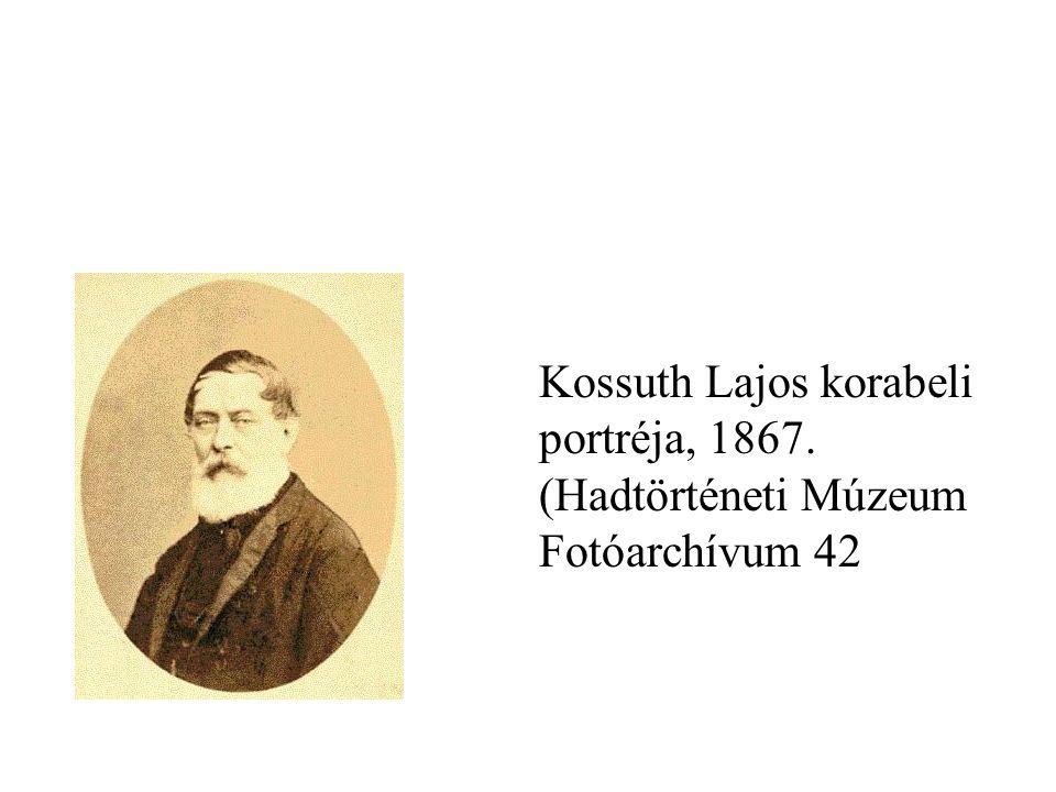 Kossuth Lajos korabeli portréja, 1867