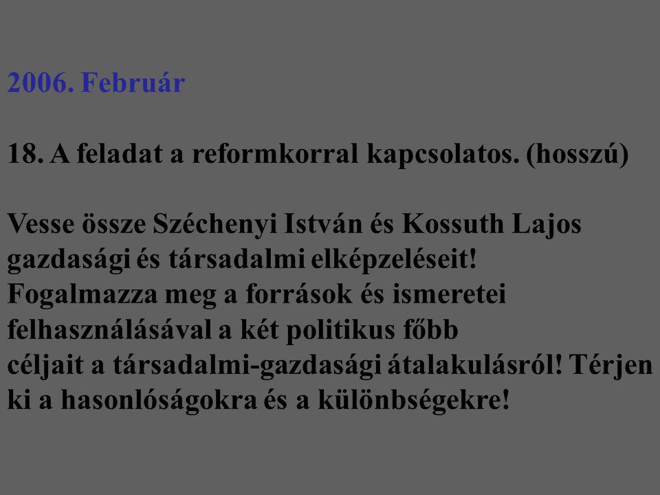 18. A feladat a reformkorral kapcsolatos. (hosszú)