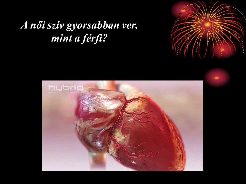 A női szív gyorsabban ver, mint a férfi