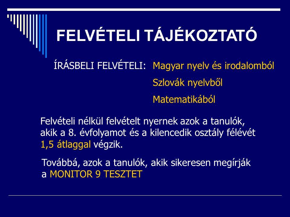 FELVÉTELI TÁJÉKOZTATÓ